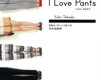 I LOVE PANTS - Japanese Dress Pattern Book