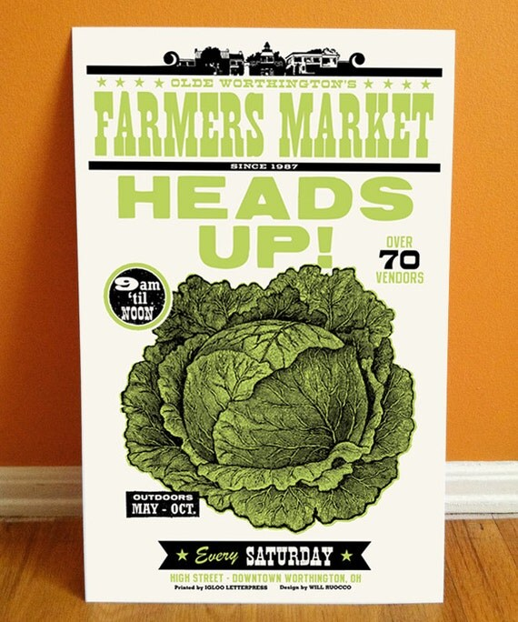 HEADS UP Letterpress Farmers Market Poster, featuring illustration with woodtype, Made in Ohio