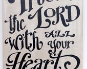 Trust In The Lord Original Painted Canvas - scripture art - custom quote