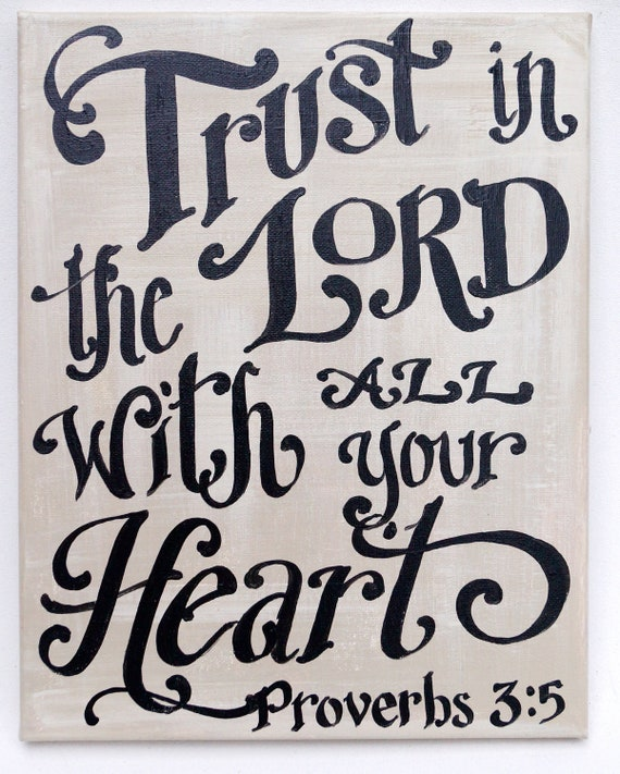 Trusting In The Lord Quotes: Items Similar To Trust In The Lord Original Painted Canvas