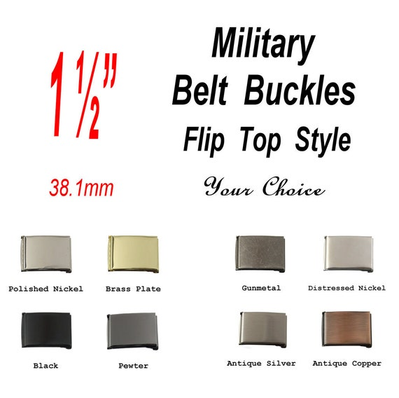 "1 BUCKLE - 1 1/2"" - Military Belt Buckle, 1 1/2 inch, 1.5, FLIP Top Style with TIP, Your Choice"