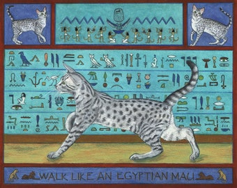 Walk Like an Egyptain Mau Cat Art Print