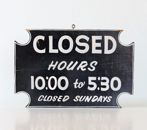 Vintage Sign - Open / Closed