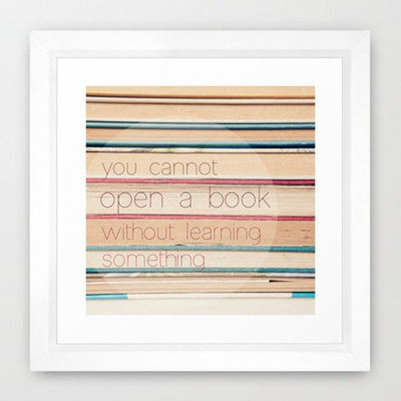inspirational art print words quotes- Open A Book fine art photograph- art for book worms- book photography with quote-beige- pink- blue