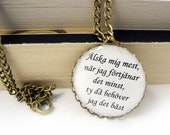 Love Me When I Least Deserve It Necklace - Swedish Proverb Necklace - Inspirational Jewelry (N025)