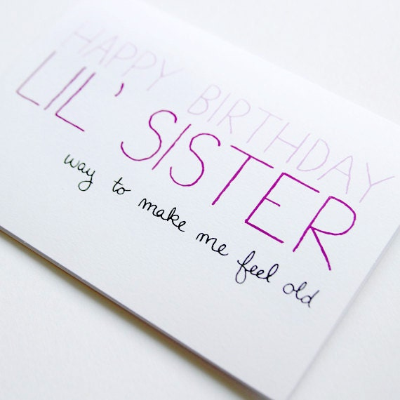 How To Make A Birthday Card For Your Baby Sister Broer