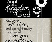 Seek the Kingdom of God above all else...8 by 10 print