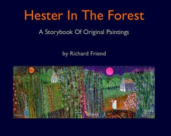 Hester In The Forest. A signed book By Richard Friend