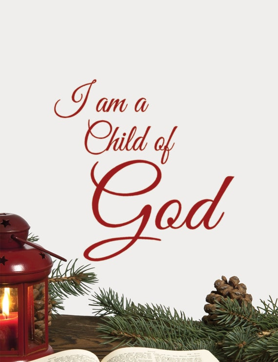 Religious Christmas Wall Decor : I am a child of god religious wall decal words by