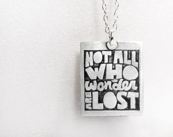 Not all who wander are lost necklace, Silver inspirational quote jewelry