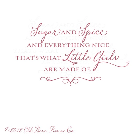 Nice Quotes For Baby Girl: Sugar And Spice And Everything Nice Vinyl Wall Decal For Girl