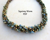 PATTERN -----Squirmy Worm Necklace Tutorial-----PDF-----Instant Download
