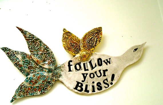 Poetry Bird Wall Hanging Sculpture - Follow Your Bliss - Rustic Organic Letterpress Stamped Quote Plaque - Original Hand Built Ceramic Art