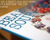 Bead Soup how to make jewelry book -- my first book --with extra tutorials, too