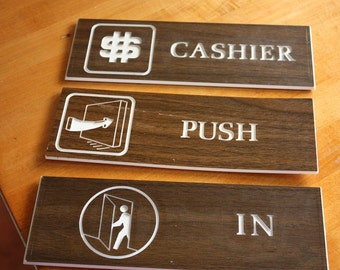 Cashier,  Push and In Signs