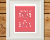Coral Nursery Print - Love You To The Moon and Back - Printable Art