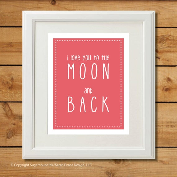 Coral Nursery Printable - I Love You To The Moon and Back - Printable Art Instant Download - Coral Nursery Decor, Coral Nursery Wall Art