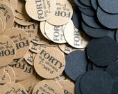 40th Birthday Party Confetti 3/4 Inch Circles - Forty the Ultimate F-word, Black and Kraft Brown