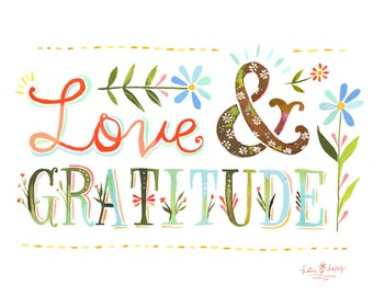 Love and Gratitude Art Print   Watercolor Quote   Inspirational Wall Art   Hand Lettering   Katie Daisy   8x10   11x14