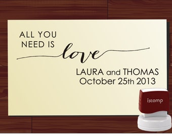 SAVE the DATE Wedding stamp with All You Need Is Love or custom phrase Stationery Stamper  style 6054