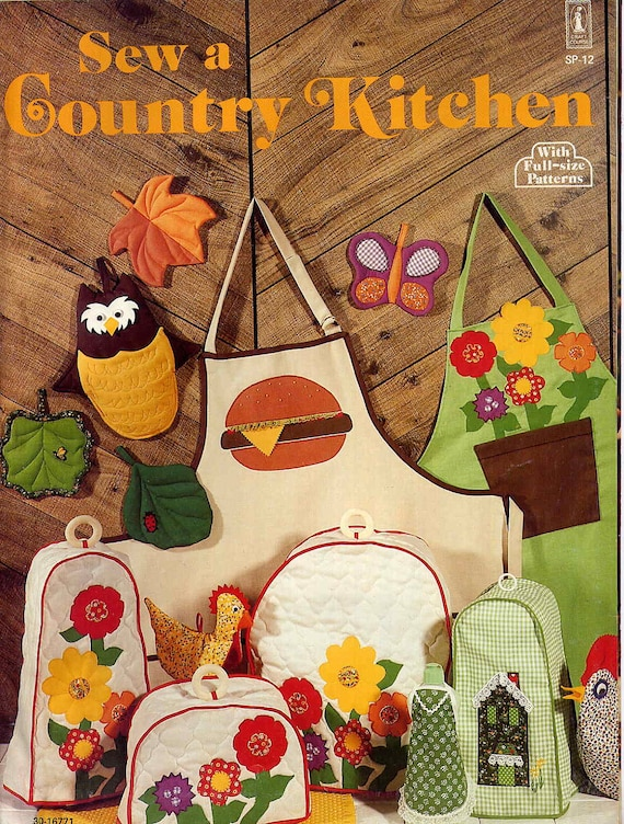 Sew A Country Kitchen Retro Kitchen Decor Sewing Patterns Owl Butterfly Chicken
