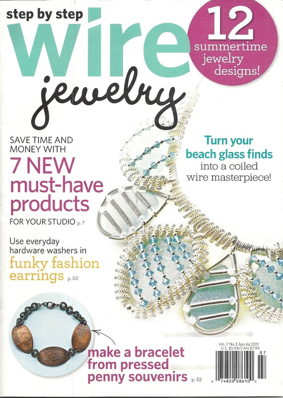 step by step wire jewelry magazine june july 2011 by