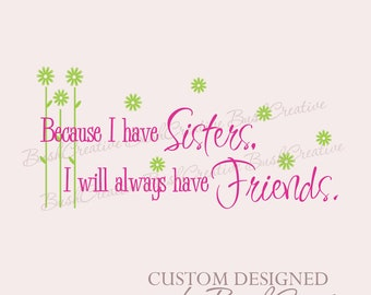 Sisters wall decal vinyl lettering wall art decor 063