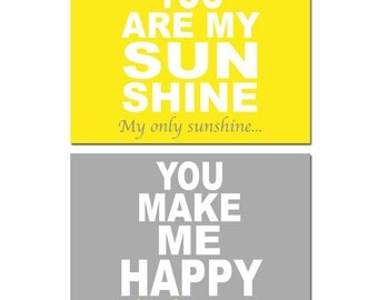 You Are My Sunshine, My Only Sunshine, You Make Me Happy - Set of Two 8x10 Nursery Art Prints - CHOOSE YOUR COLORS - Shown in Yellow, Gray