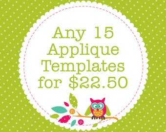 Any 15 Applique Templates, You Choose Designs, Multiple Purchase Discount. PDF Patterns by Angel Lea Designs