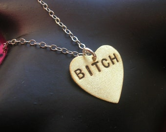 BITCH Necklace, Stamped Brass Heart Necklace, Stamped Necklace, Bitchcraft, Charm Necklace, Boss Bitch, Bad Bitch, Metalwork, Handmade, Love
