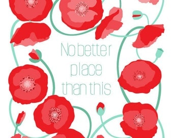 Red Poppy Wall Art illustration - No better place than this - Word art, Home Decor, Bathroom Wall Art, Bedroom Art,Flower Poppies,floral art