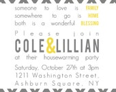Cole&Lillian- Custom Chevron Housewarming Party Invitation - PRINTABLE INVITATION DESIGN