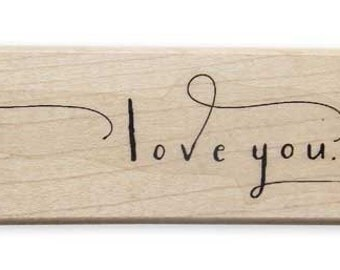 I LOVE YOU ( a calligraphic stamp )