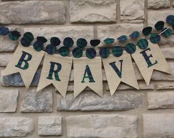BRAVE garland,   BRAVE Party,  party prop, BRAVE banner, disney Brave, Brave birthday,  Team Dunbroch