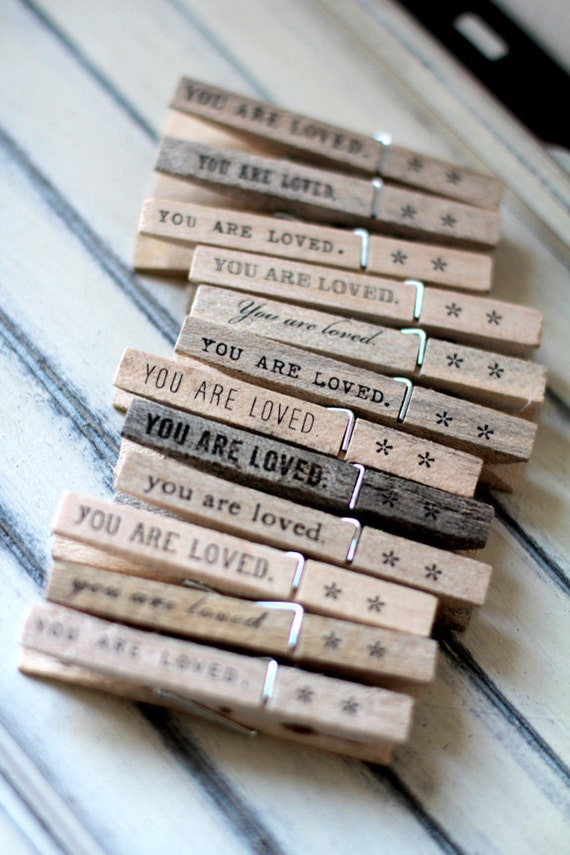 Clothespins - escort card holder, note holder, photo clipper - you are loved. (set of 12)