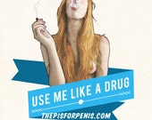 Use Me Like a Drug 8x10