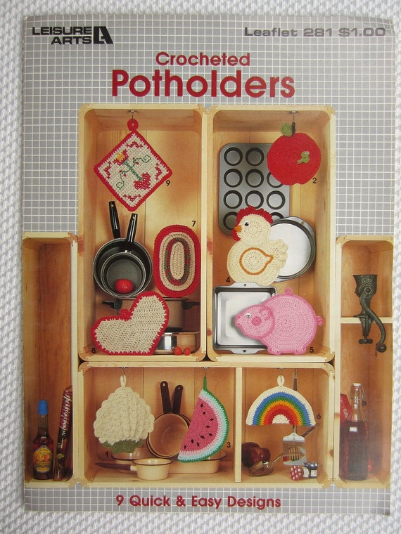 1983 Leisure Arts Crocheted Potholders 9 Quick and Easy Patterns Pig Chicken Apple Heart Rainbow Watermelon