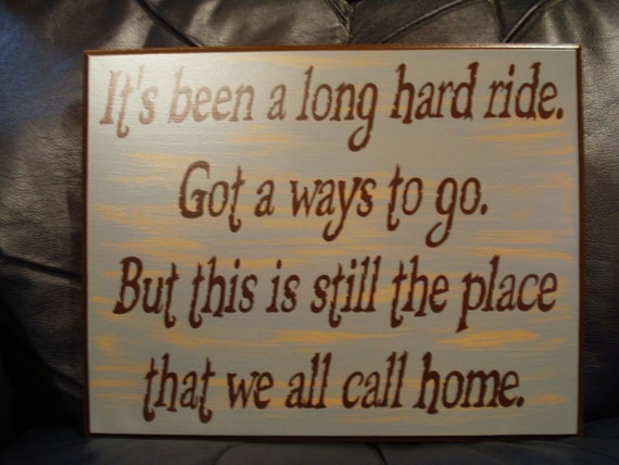 Home Decor. Personalized Custom Wood Sign. Its been a long hard road