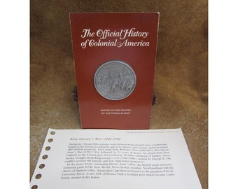 King George's War 1744-1748 Medal - Official History of Colonial America Pewter Medal by The Franklin Mint