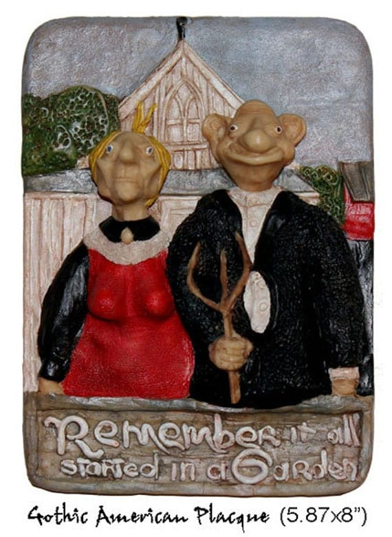 """Original Sculpture Hand Painted  American Gothic Plaque """"It All Started In A Garden"""""""