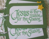 Jesus is the Reason for the Season Christmas Tags, Set of 6 Gift Tags in Cottage Ivy Green (CGT1315)