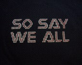 PDF cross stitch pattern - So Say We All - Battlestar Galactica font