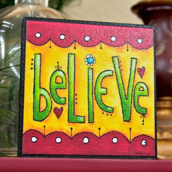 BELIEVE - Art Block - Inspirational - Stackable - Wall Decor- 4x4