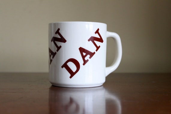 Vintage Ceramic Dan Name Mug - Made in USA by Houze