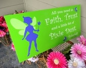 Tinkerbell Sign. 12 X 24 inches. Solid Wood. Birthday Party, Great Children's Holiday Gift idea. Pixie Dust, Fairy Dust sign. Disney Magic.