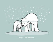 Hugs Just Because Polar Bears Illustration Print