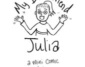 My Best Friend Julia: a mini comic