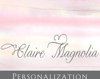 Personalization for ClaireMagnolia Custom Books