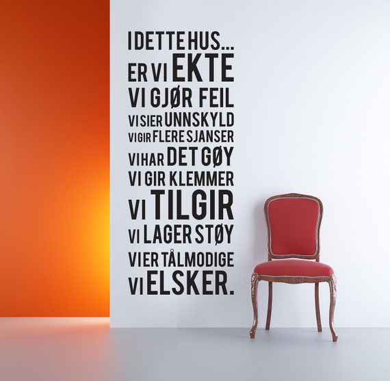 Norwegian Vinyl Wall Sticker Decal, I DETTE HUS...