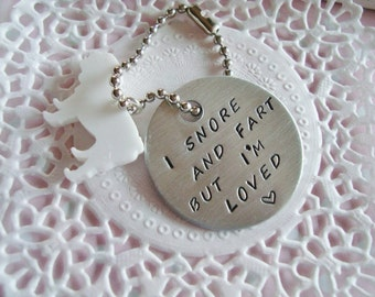 Hand Stamped Keychain With English Or French Bulldog Or Pug Charm I snore and fart but i'm loved Made To Order